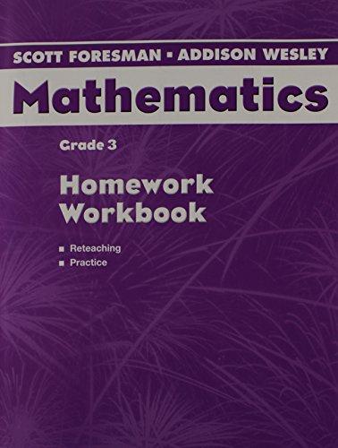Scott Foresman Addison Wesley Mathematics Grade 3 Homework Workbook
