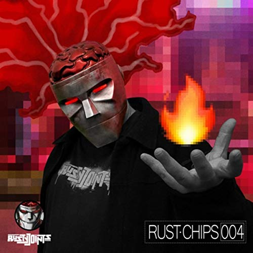 Rust Chips 004 [Explicit]
