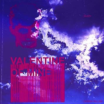Valentine of Mine (feat. LxneDxvah)