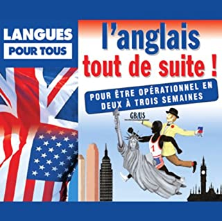 L'anglais tout de suite !                   De :                                                                                                                                 Jean Autret,                                                                                        Jean-Pierre Berman,                                                                                        Michel Marcheteau,                   and others                          Lu par :                                                                                                                                 Jean Autret,                                                                                        Jean-Pierre Berman,                                                                                        Michel Marcheteau,                   and others                 Durée : 1 h et 50 min     23 notations     Global 3,5