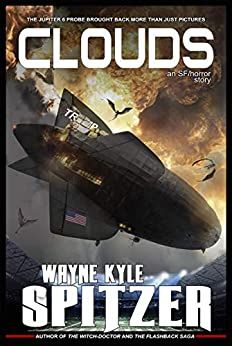 Clouds: An SF/Horror Story by [Wayne Kyle Spitzer]