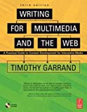 Writing for Multimedia and the Web, Third Edition: A Practical Guide to Content Development for Interactive Media