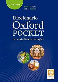 Spanish: Diccionario Oxford Pocket para estudiantes de inglés. Español-Inglés/inglés-español