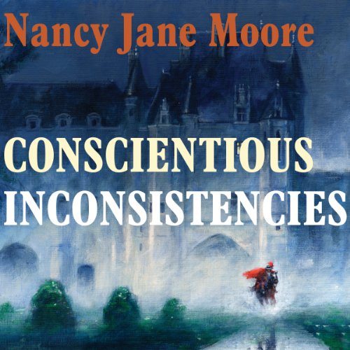 Conscientious Inconsistencies audiobook cover art