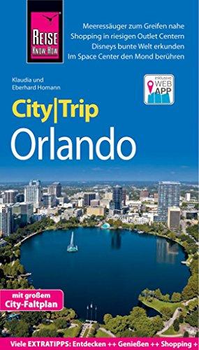 Reise Know-How CityTrip Orlando: Reiseführer mit Stadtplan und kostenloser Web-App