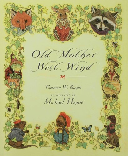Old Mother West Wind by Burgess, Thornton W. (1990) Hardcover