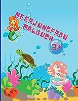 Meerjungfrau-Malbuch: Erstaunliche 50 Ausmalbilder fuer Kinder mit lustigen und niedlichen Meerjungfrauen und ihren Freunden Niedliche und einzigartige Faerbeseiten Alter 1-4 +