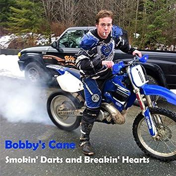 Smokin' Darts and Breakin' Hearts