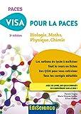 Visa pour la PACES - Biologie, Maths, Physique, Chimie - Format Kindle - 16,99 €