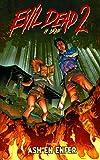 Evil dead 2, la série - Tome 1, Ash en enfer - Wetta Sunnyside - 30/12/1999