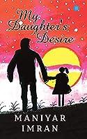 My Daughter's desire