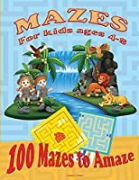 Maze for Kids Ages 4-8: Activity Book for kids 6-8, 8-12 The Maze Workbook for Children with three levels easy, medium, and hard