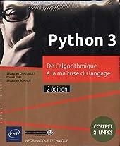 Python 3 - Coffret de 2 livres - De l'algorithmique à la maîtrise du langage (2e édition) de Franck Ebel