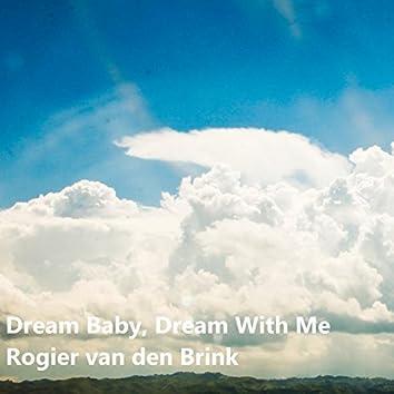 Dream Baby, Dream Baby