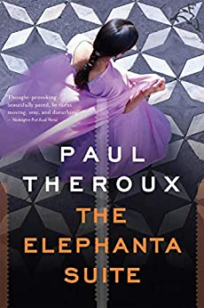 The Elephanta Suite by [Paul Theroux]