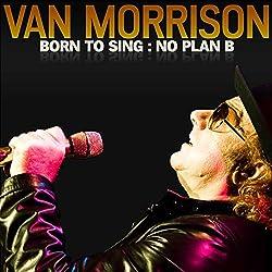 Born to Sing No Plan B
