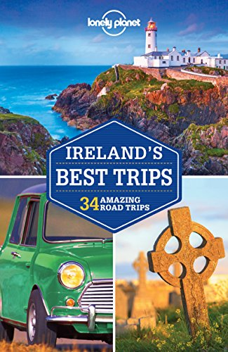 Lonely Planet. Ireland's Best Trips [Lingua Inglese]