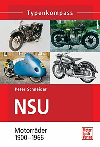 NSU: Motorräder 1900 - 1966