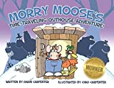 Morry Moose's Time-Traveling Outhouse Adventure