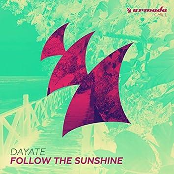 Follow The Sunshine