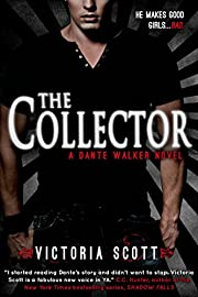 The Collector (Dante Walker series Book 1)