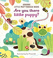 Are You There Little Puppy? (Little Peep-Through Books)