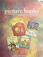 Picture Books: An Annotated Bibliography with Activities for Teaching Writing 0893540269 Book Cover