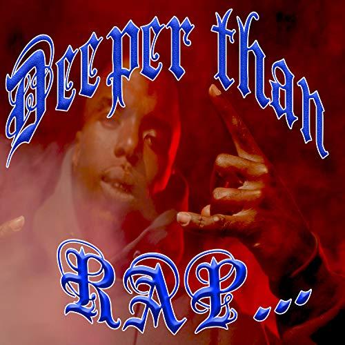 DEEPER THAN RAP [Explicit]