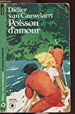 Poisson d'amour - Seuil - 01/02/1986
