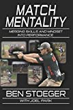 Match Mentality: Merging Skills and Mindset into Performance