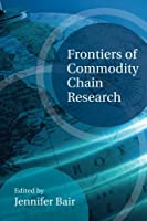 Frontiers of Commodity Chain Research