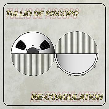 Re-Coagulation