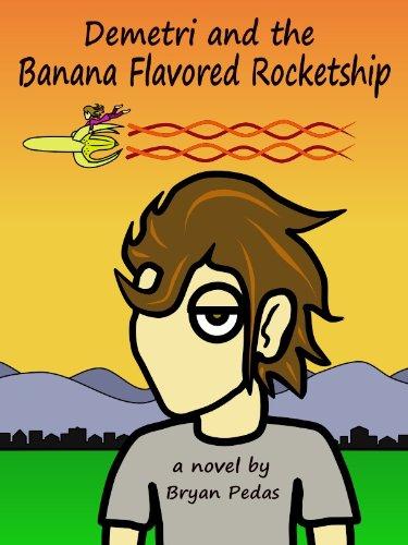 Demetri and the Banana Flavored Rocketship