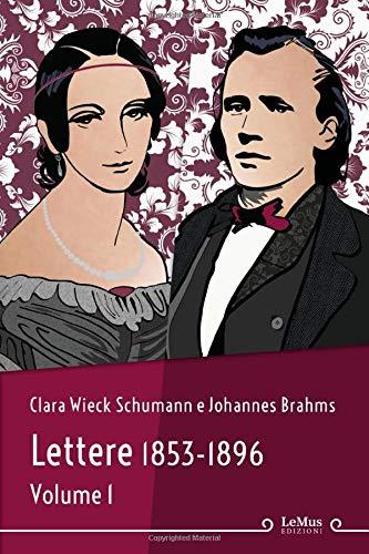 Lettere 1853-1896. Volume 1 (tradotto e annotato): Vol. 1