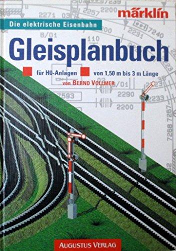 Gleisplanbuch für H0- Anlagen von 1,50 m bis 3 m Länge