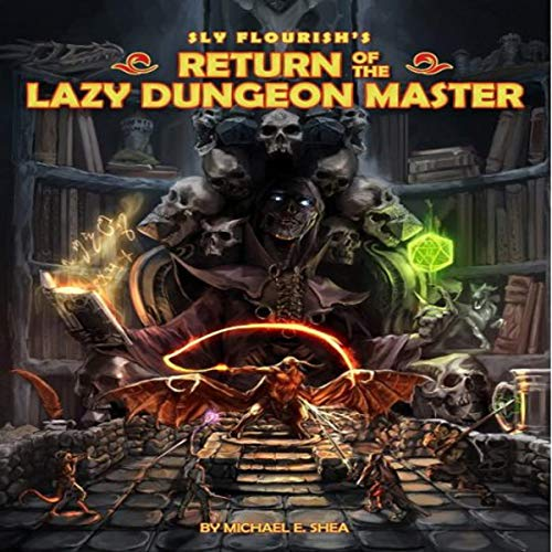Sly Flourish's Return of the Lazy Dungeon Master cover art