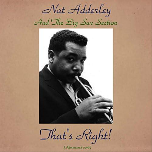 Nat Adderley and The Big Sax Section feat. Cannonball Adderley, Jimmy Heath, Charlie Rouse, Yusef Lateef, Wynton Kelly & Sam Jones