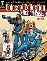 Comic & Fantasy Artist's Photo Reference: Colossal Collection of Action Poses (Comic/Fantasy Artist Photo Ref)