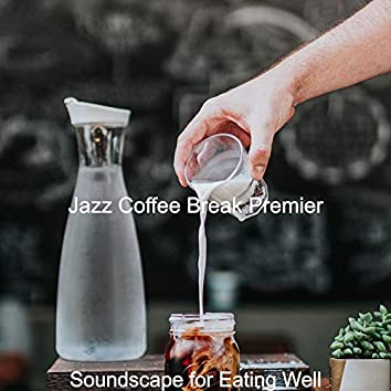 Soundscape for Eating Well