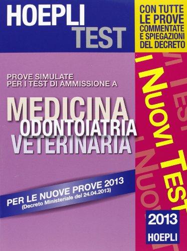 Hoepli test. Prove simulate. Medicina, odontoiatria, veterinaria