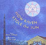 How Raven Stole the Sun Children's book