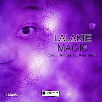 Magic (Incl. Remixes by King Beku)