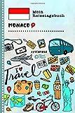 Monaco Mein Reisetagebuch: Kinder Reise Aktivitätsbuch zum Ausfüllen, Eintragen, Malen, Einkleben A5 - Ferien unterwegs Tagebuch zum Selberschreiben -  Urlaubstagebuch Journal für Mädchen, Jungen