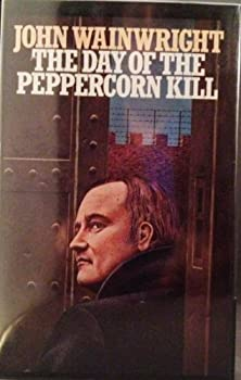 The Day of the Peppercorn Kill 0312184204 Book Cover