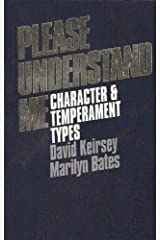 [Please Understand Me: Character and Temperament Types] [By: Keirsey, David] [January, 1984] Paperback