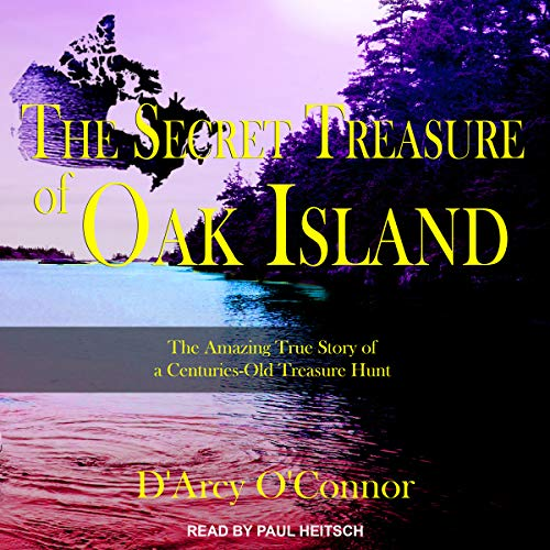 Secret Treasure of Oak Island audiobook cover art