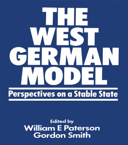 The West German Model: Perspectives on a Stable State (English Edition)