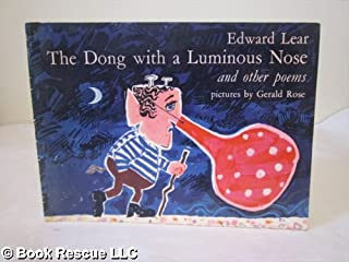 The Dong with a luminous nose, and other poems;