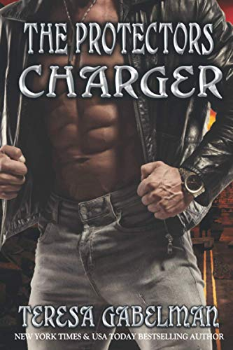 Charger (The Protectors Series): 16
