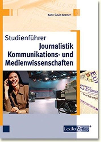 Studienführer Journalistik, Kommunikations- und Medienwissenschaften